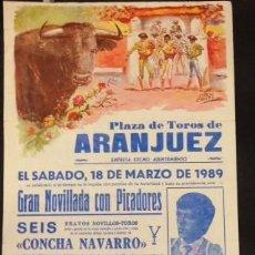 Carteles Toros: CARTEL PLAZA DE TOROS DE ARANJUEZ 1989, CUELLAR, APARICIO, LUGUILLANO,. Lote 86369800
