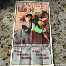 Carteles Toros: IMPORTANTE CARTEL DE TOROS DEL AÑO 1940 EN BURGOS MATADORES; ORTEGA, BIENVENIDA Y MANOLETE. Lote 86875440