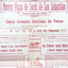 Carteles Toros: CARTEL. NUEVA PLAZA DE TOROS DE SAN SEBASTIÁN. 1920. EL GALLO; JUAN BELMONTE; IGNACIO SÁNCHEZ MEJÍAS. Lote 87202024