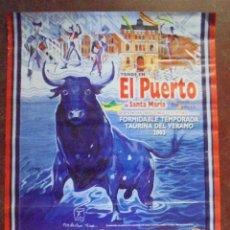 Carteles Toros: CARTEL. TOROS EN EL PUERTO SANTA MARIA. TEMPORADA TAURINA DEL VERANO 2003. 89X48 CM. LEER. Lote 87474516