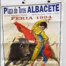 Carteles Toros: CARTEL TOROS ALBACETE 1994 DESPEDIDA OFICIAL DAMASO GONZÁLEZ DE ALBACETE MUY MUY DIFÍCIL. Lote 88500768