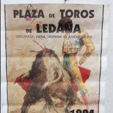 Carteles Toros: CARTEL TOROS LEDAÑA 1994 ESPLA -DAMASO GONZÁLEZ. Lote 88500960