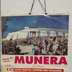 Carteles Toros: CARTEL TOROS MUNERA ESPLA MANZANARES DAMASO. Lote 88690148