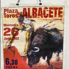 Carteles Toros: CARTEL TOROS FERIA DE ALBACETE 2002 TORERO ESPLA LITROGRAFICO. Lote 88765800
