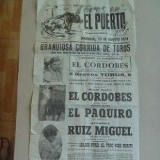 Carteles Toros: PEQUEÑO CARTEL DE TOROS EN EL PUERTO ( DE SANTA MARIA ): EL CORDOBES , ETC . 1970. Lote 89067224