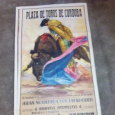 Carteles Toros: CARTEL DE TOROS PLAZA DE CORDOBA JULIO 1958 RAFAEL GAGO, ETC...1 METRO Y 7 CMS. ALTO X 54 LARGO. Lote 92226385