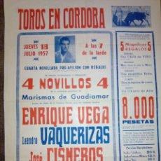 Carteles Toros: CARTEL DE TOROS PLAZA DE CORDOBA 18 JULIO 1957 ENRIQUE VEGA, ETC.. 70 CMS. DE ALTO X 50 DE LARGO . Lote 92397515