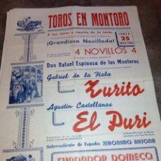 Carteles Toros: CARTEL DE TOROS PLAZA DE MONTORO 25 JULIO 1960 ZURITO, EL PURI 70 CMS. DE ALTO X 50 DE LARGO . Lote 92404520