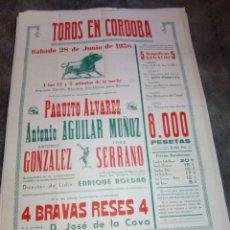 Carteles Toros: CARTEL DE TOROS PLAZA DE CORDOBA 28 JUNIO 1958 PAQUITO ALVAREZ, ETC. 70 CMS. DE ALTO X 50 DE LARGO . Lote 92408450