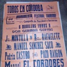 Carteles Toros: CARTEL DE TOROS PLAZA DE CORDOBA 30 OCTUBRE 1960 MONTILLA, ETC... 64 CMS. DE ALTO X 43 DE LARGO . Lote 92418520
