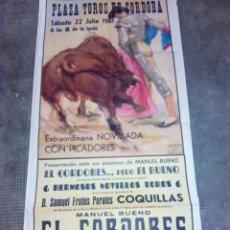 Carteles Toros: CARTEL DE TOROS PLAZA DE CORDOBA 22 JULIO 1961 EL CORDOBES BUENO 80 CMS. ALTO X 37 LARGO . Lote 92722185
