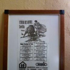 Carteles Toros: CARTEL TOROS FERIA ABRIL DE SEVILLA 1966. Lote 93562912