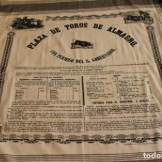 Carteles Toros: CARTEL DE TOROS DE ALMAGRO EN SEDA. 24 Y 25 DE AGOSTO DE 1861. MANUEL DOMÍNGUEZ Y EL AMERICANO.. Lote 94382402