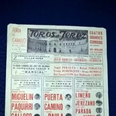 Carteles Toros: CARTEL TOROS EN JEREZ FERIA DEL CABALLO - ABRIL MAYO 1972 43X32. Lote 94532998