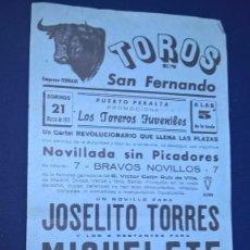 Carteles Toros: CARTEL TOROS EN SAN FERNANDO – 21 MARZO 1971 MEDIDAS 42X20 CM.. Lote 94607775