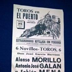 Carteles Toros: CARTEL TOROS EN EL PUERTO – 25 JULIO 1970 – MEDIDAS 43X20 CM.. Lote 94765587