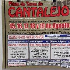 Carteles Toros: CARTEL TOROS CANTALEJO QUE ACTUARON JUNTOS FANDIÑO Y BARRIO 2015. Lote 95673383
