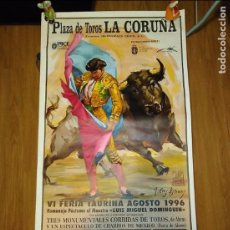 Carteles Toros: CARTEL PLAZA TOROS CORUÑA 1996 MANZANARES ORDÓÑEZ JESULÍN DE UBRIQUE ENRIQUE PONCE,CORDOBÉS 105X54 . Lote 96350947