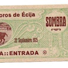 Carteles Toros: ENTRADA DE TOROS ÉCIJA 1925. Lote 96530127