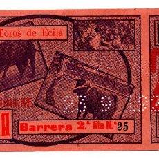 Carteles Toros: ENTRADA DE TOROS ÉCIJA 1928. Lote 96530355
