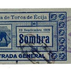 Carteles Toros: ENTRADA DE TOROS ÉCIJA 1929. Lote 96530427