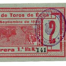 Carteles Toros: ENTRADA DE TOROS ÉCIJA 1932. Lote 96530555