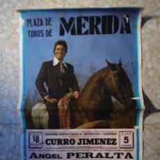 Carteles Toros: CARTEL DE TOROS - PLAZA DE TOROS MERIDA 1978 - CURRO JIMENEZ - ANGEL PERALTA. Lote 97583799