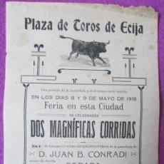 Cartazes Touros: CARTEL TOROS, PLAZA ECIJA, SEVILLA, 1918, JOSE GARATE, LIMEÑO, PACORRO, NIÑO MORA, CT17. Lote 97643171