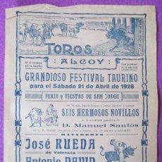 Carteles Toros: CARTEL TOROS, PLAZA ALCOY, ALICANTE, 1928, JOSE RUEDA, ANTONIO DAVID, ALFREDO MOLINA, CT18. Lote 97643243