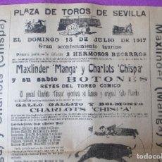 Carteles Toros: CARTEL TOROS, PLAZA SEVILLA, 1917, CHARLOTS CHISPA, AMERICANO, ARENERO, CT21. Lote 97643635