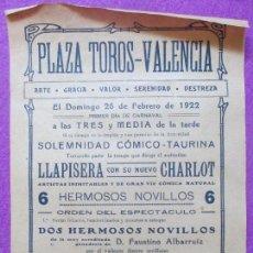 Carteles Toros: CARTEL TOROS, PLAZA VALENCIA, 1922, ANTONIO MESA, COMICO LLAPISERA CON SU NUEVO CHARLOT, CT34. Lote 97645035