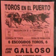 Carteles Toros: CARTEL PLAZA DE TOROS EN EL PUERTO - 1989. Lote 97731779