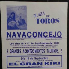 Carteles Toros: CARTEL PLAZA DE TOROS DE NAVALCONCEJON - 1989. Lote 97733083