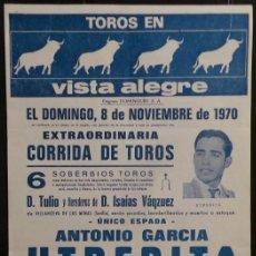 Carteles Toros: CARTEL PLAZA DE TOROS DE VISTA ALEGRE - 1970. Lote 97733223
