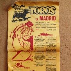Carteles Toros: CARTEL DE TOROS DE MADRID. SAN ISIDRO DE 1977. BIENVENIDA, ANDRÉS VÁZQUEZ, ROBLES, . Lote 97976991
