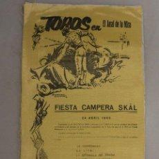 Carteles Toros: CARTEL TOROS EL JARAL DE LA MIRA 1966. FIESTA CAMPERA SKAL. Lote 97999543