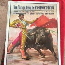Carteles Toros: CARTEL REAL PLAZA DE TOROS CHINCHON 1985 MIGUEL BÁEZ LITRI DIEGO PUERTA PACO CAMINO DAMASO GZLEZ . Lote 98229651