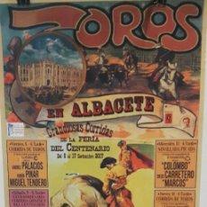 Carteles Toros: CARTEL TOROS ALBACETE FERIA DEL CENTENARIO DE LA PLAZA 100 AÑOS. Lote 98580247
