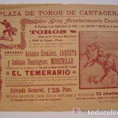 Carteles Toros: PROGRAMA TAURINO DE LA PLAZA DE TOROS DE CARTAGENA. SEPTIEMBRE DE 1906. Lote 99285035