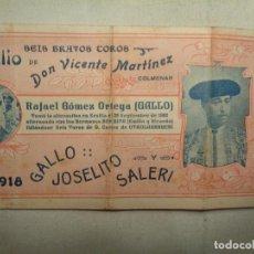 Carteles Toros: ENTRADA TOROS VALENCIA 1918. GALLO ,JOSELITO Y SALERI.-CO13C. Lote 99312295