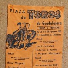 Carteles Toros: CARTEL DE TOROS DE GUADALAJARA. FERIA Y FIESTAS. DÍAS 26, 27 Y 28 DE SEPTIEMBRE DE 1970.EL CORDOBÉS,. Lote 99424215