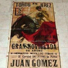 Carteles Toros: GRAN CARTEL NOVILLADA EN JEREZ DE LA FRONTERA (CÁDIZ) AÑO 1972. JUAN GÓMEZ, GRANADA, CURRILLO . Lote 99749499