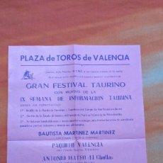 Carteles Toros: CARTEL - ANUNCIO DE FESTIVAL TAURINO- - VALENCIA - EL CHULLA - PAQUITO VALENCIA - 1965. Lote 99761751