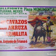 Carteles Toros: CARTEL TOROS PLAZA MONUMENTAL, TIJUANA MEXICO, 2 DE AGOSTO 1981. Lote 99844299