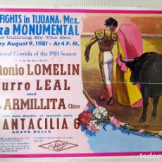 Carteles Toros: CARTEL TOROS PLAZA MONUMENTAL, TIJUANA MEXICO, 9 DE AGOSTO 1981. Lote 99844315