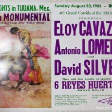Carteles Toros: CARTEL TOROS PLAZA MONUMENTAL, TIJUANA MEXICO, 23 DE AGOSTO 1981. Lote 99844335