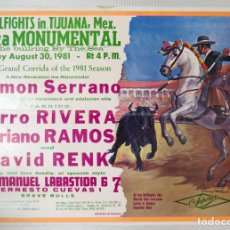 Carteles Toros: CARTEL TOROS PLAZA MONUMENTAL, TIJUANA MEXICO, 30 DE AGOSTO 1981. Lote 99844347