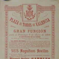 Carteles Toros: CARTEL DE TOROS VALENCIA - FERIA DE JULIO, AÑO 1896. Lote 100229811
