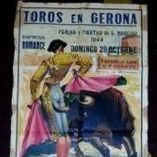 Carteles Toros: CARTEL TOROS ANTIGUO MANOLETE EN LA DESAPARECIDA PLAZA GERONA 1944. Lote 101367291