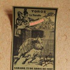 Carteles Toros: CARTEL DE TOROS DE BRIHUEGA. LA MURALLA. 27 DE ABRIL DE 2002. FIRMADO POR JOSÉ TOMÁS. Lote 102443411